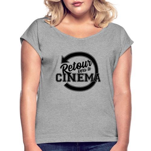 Logo Retour vers le Cinéma - T-shirt à manches retroussées Femme