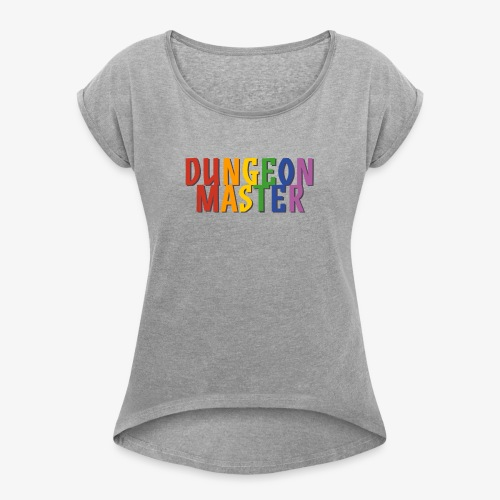 Dungeon Master Pride (Rainbow) - Women's T-Shirt with rolled up sleeves