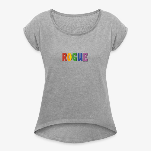 Rogue Pride (Rainbow) - Women's T-Shirt with rolled up sleeves