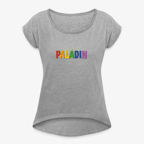 Paladin Pride (Rainbow) - Women's T-Shirt with rolled up sleeves