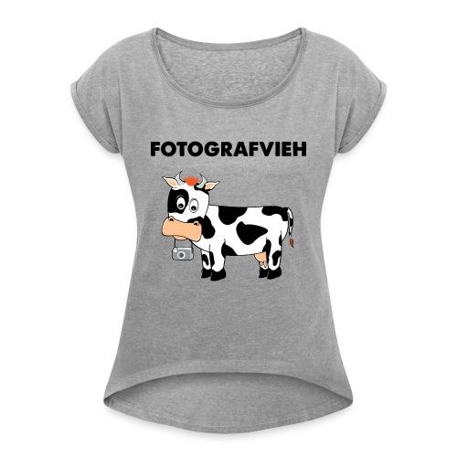 Fotografvieh - Frauen T-Shirt mit gerollten Ärmeln