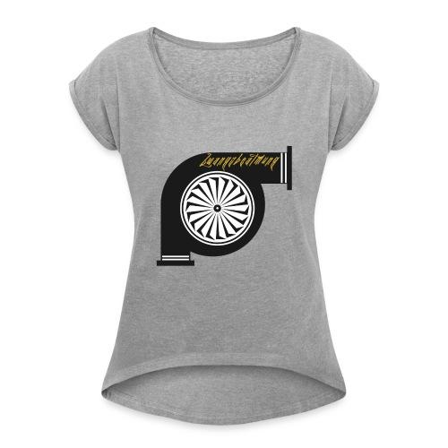 zwangsbeatmung - Frauen T-Shirt mit gerollten Ärmeln