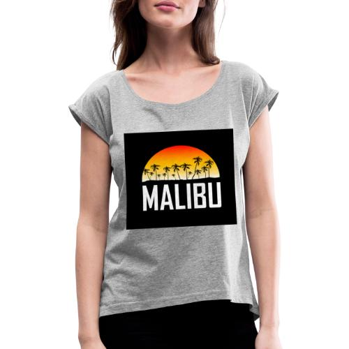 Malibu Nights - Women's T-Shirt with rolled up sleeves