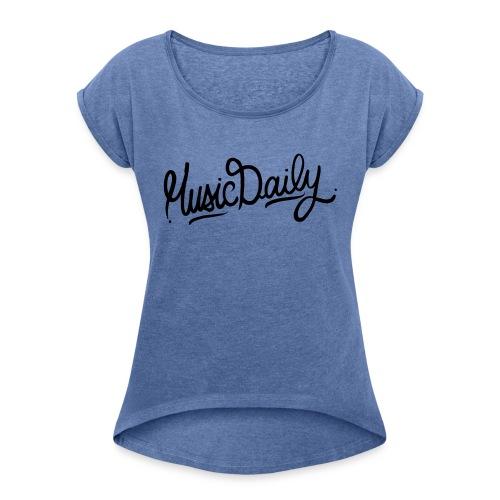 MusicDaily Logo - Vrouwen T-shirt met opgerolde mouwen