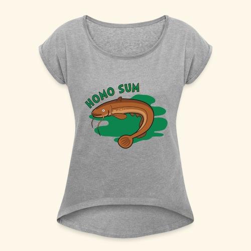 Homo sum ;) - Koszulka damska z lekko podwiniętymi rękawami
