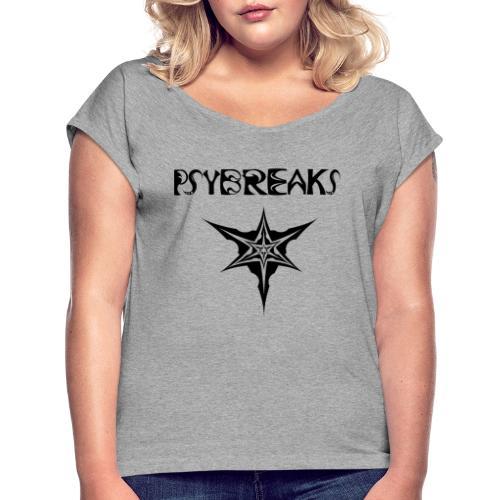 Psybreaks visuel 1 - text - black color - T-shirt à manches retroussées Femme
