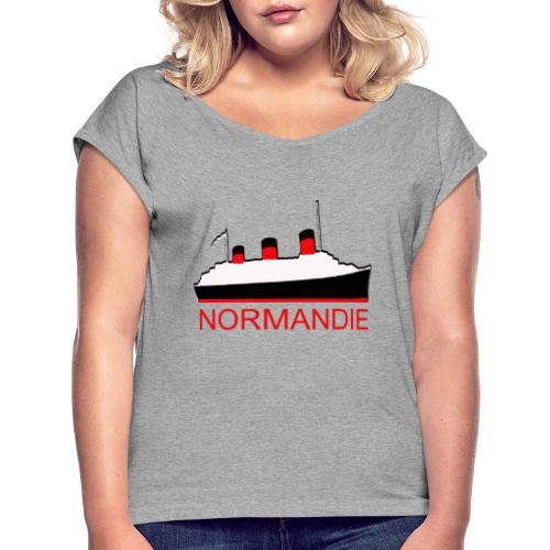 PAQUEBOT TRANSATLANTIQUE LE NORMANDIE - T-shirt à manches retroussées Femme