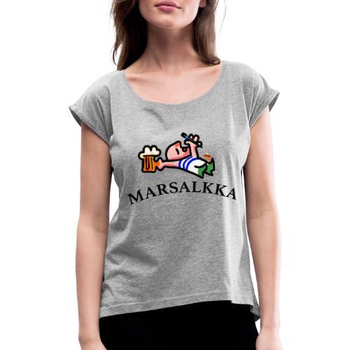 marsalkka - Naisten T-paita, jossa rullatut hihat