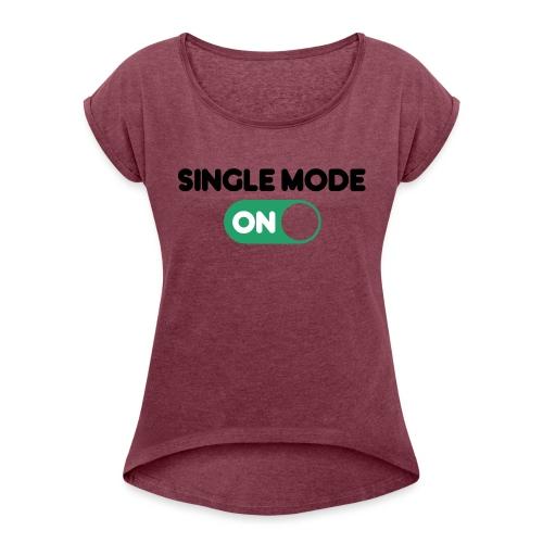 single mode ON - Maglietta da donna con risvolti