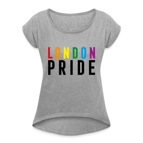 London Pride - Women's T-Shirt with rolled up sleeves