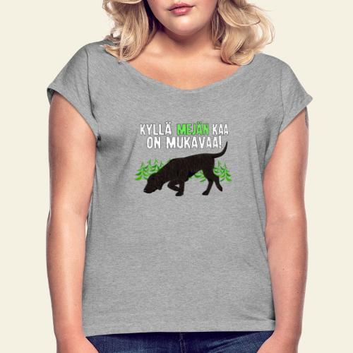 plottimeja - Naisten T-paita, jossa rullatut hihat
