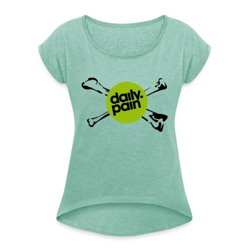 daily pain cho kark - Koszulka damska z lekko podwiniętymi rękawami