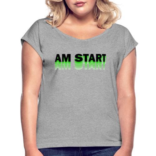 am Start - grün schwarz faded - Frauen T-Shirt mit gerollten Ärmeln