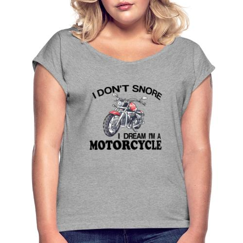 I DON´T SNORE - Camiseta con manga enrollada mujer