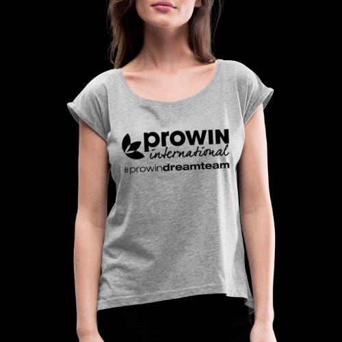 prowin Logo - Frauen T-Shirt mit gerollten Ärmeln