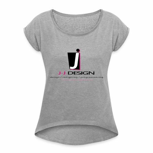 LOGO_J-J_DESIGN_FULL_for_ - Dame T-shirt med rulleærmer