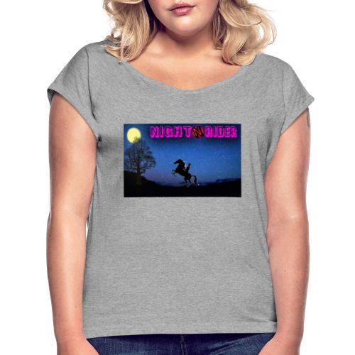 nightrider merch - Dame T-shirt med rulleærmer