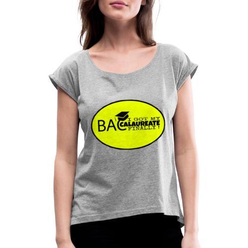 Baccalaureate Design - T-shirt à manches retroussées Femme