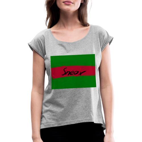 Original Sneax - Frauen T-Shirt mit gerollten Ärmeln