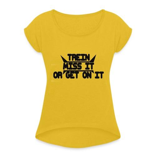 MISS-HIT - Naisten T-paita, jossa rullatut hihat
