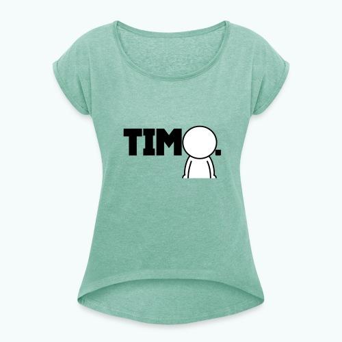 Design met ventje - Vrouwen T-shirt met opgerolde mouwen