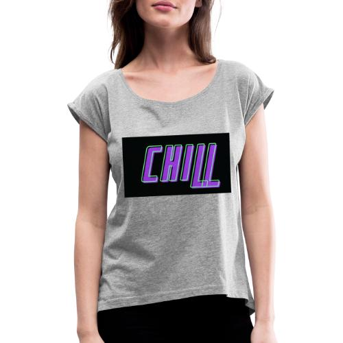 Chill logo - Frauen T-Shirt mit gerollten Ärmeln