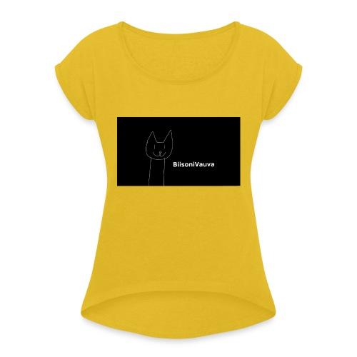 biisonivauva - Naisten T-paita, jossa rullatut hihat