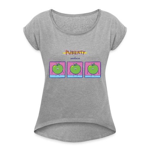 Puberty Comic - Frauen T-Shirt mit gerollten Ärmeln