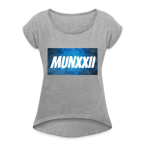 Munxxii's Merch - Women's T-Shirt with rolled up sleeves