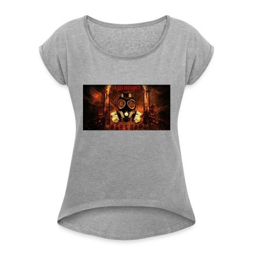 La Delinquance  Gun Masque A Gaz  Fond Flamme - T-shirt à manches retroussées Femme