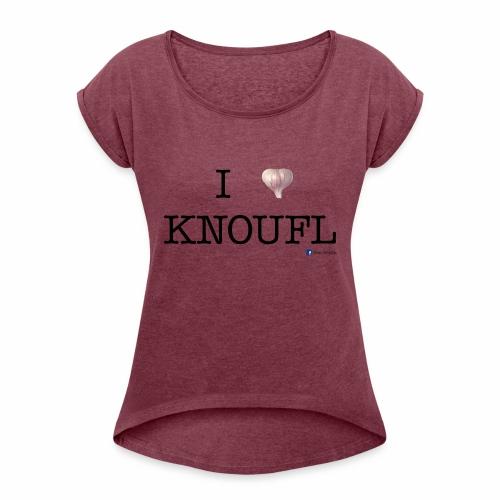 i love knoufl black - Frauen T-Shirt mit gerollten Ärmeln