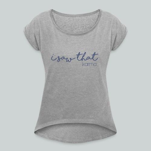 Karma - T-shirt med upprullade ärmar dam
