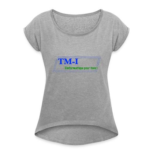 logo touletmarc.info + slogans - T-shirt à manches retroussées Femme