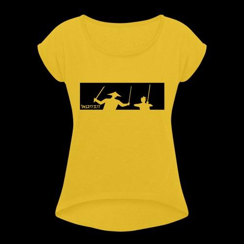Ronin - Frauen T-Shirt mit gerollten Ärmeln