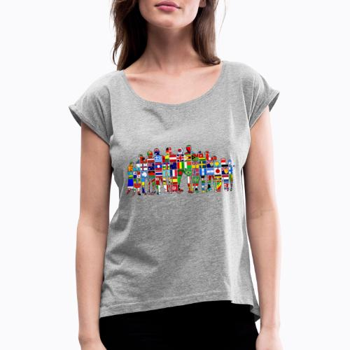 all the world - Women's T-Shirt with rolled up sleeves