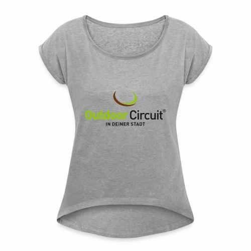 OC In Deiner Stadt - Frauen T-Shirt mit gerollten Ärmeln