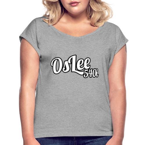 OsLeeLogoschattenGross - Frauen T-Shirt mit gerollten Ärmeln