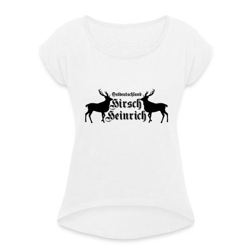 hirsch ostdeutschland - Frauen T-Shirt mit gerollten Ärmeln