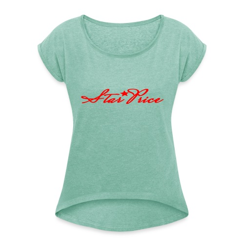 star price (red) - Women's T-Shirt with rolled up sleeves