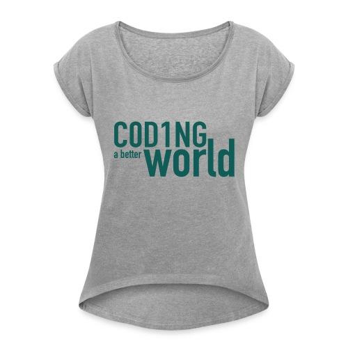 C0D1ING2 - Vrouwen T-shirt met opgerolde mouwen
