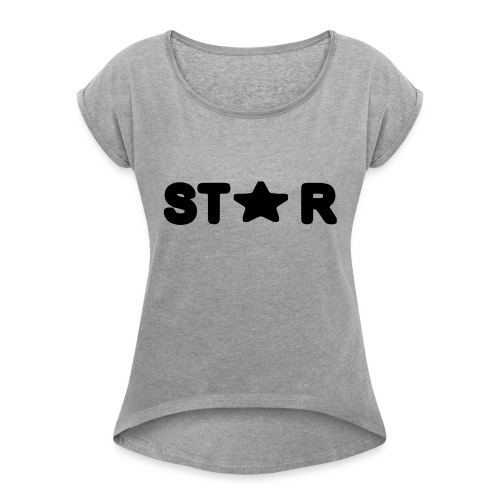 i see a star - Women's T-Shirt with rolled up sleeves