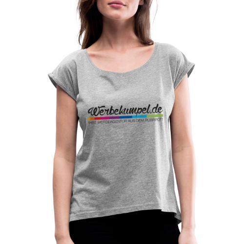 Werbekumpel Domain Logo - Frauen T-Shirt mit gerollten Ärmeln