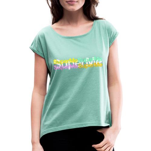 Super Moi - T-shirt à manches retroussées Femme