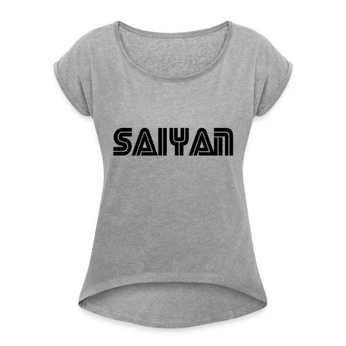 saiyan - Women's T-Shirt with rolled up sleeves