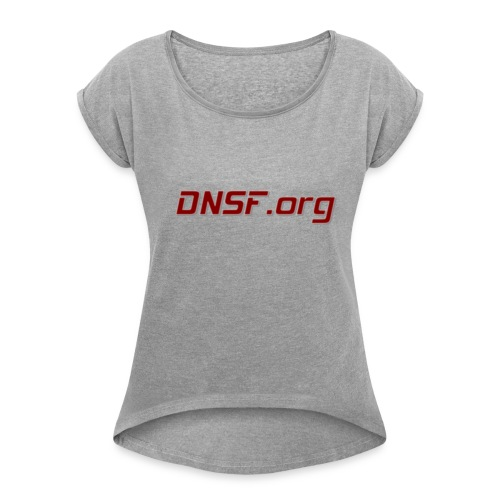 DNSF hotpäntsit - Naisten T-paita, jossa rullatut hihat