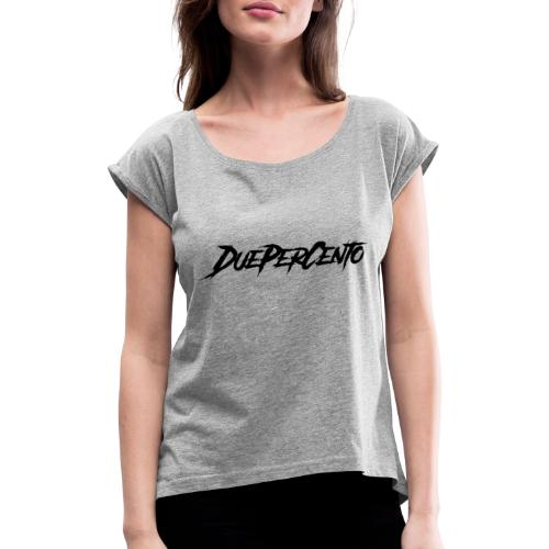 DuePerCento Scritta Nera - Maglietta da donna con risvolti
