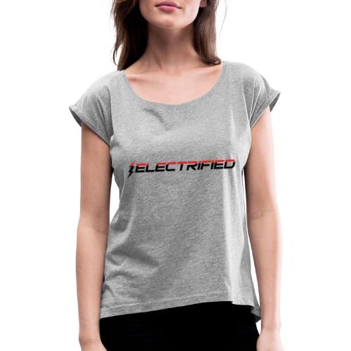 Electrified Logo schwarz/rot - Frauen T-Shirt mit gerollten Ärmeln