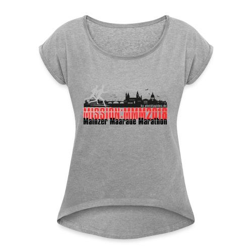 MissionMMM_V2 - Frauen T-Shirt mit gerollten Ärmeln