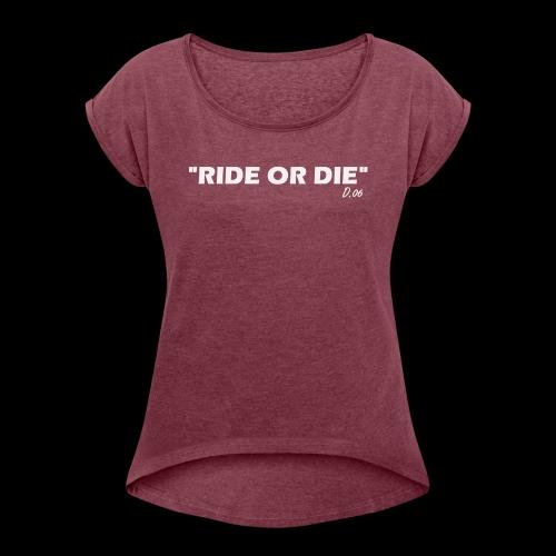 Ride or die (blanc) - T-shirt à manches retroussées Femme