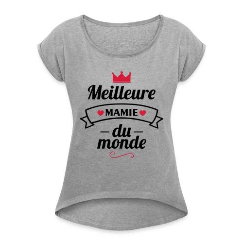 meilleure mamie couronne,cadeau grand-mère - T-shirt à manches retroussées Femme